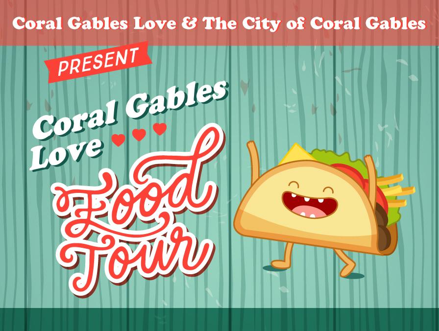 Coral Gables Love Food Tour Flyer Design